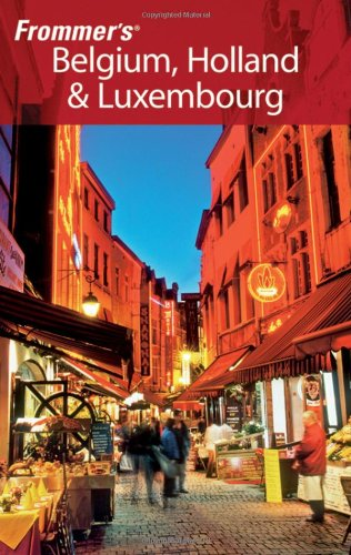 9780470382271: Frommer's Belgium, Holland & Luxembourg (Frommer's Complete Guides)