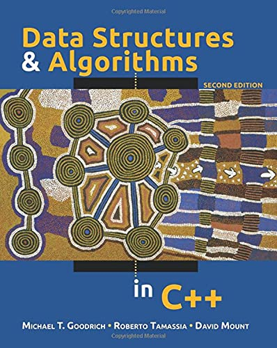Data Structures And Algorithms In C++, 2: Michael T. Goodrich,