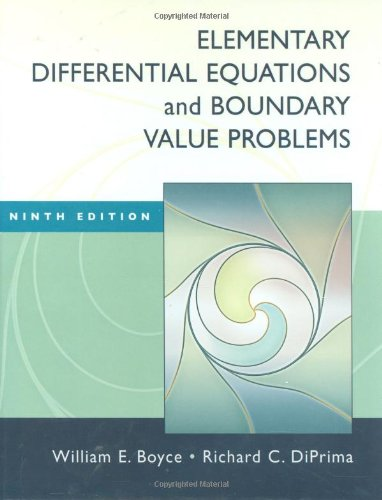 Elementary Differential Equations and Boundary Value Problems: DiPrima, Richard C.,Boyce