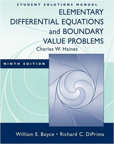 Elementary Differential Equations and Boundary Value Problems,: William E. Boyce