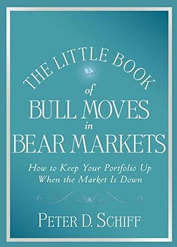 9780470383780: The Little Book of Bull Moves in Bear Markets: How to Keep Your Portfolio Up When the Market is Down (Little Books. Big Profits)
