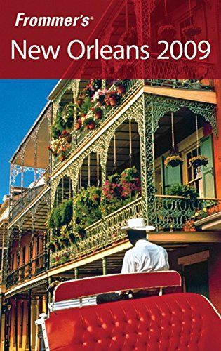 9780470384329: Frommer's New Orleans 2009 (Frommer's Complete Guides)