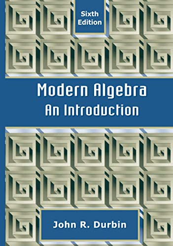 9780470384435: Modern Algebra: An Introduction