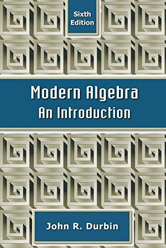 9780470384435: Modern Algebra: An Introduction
