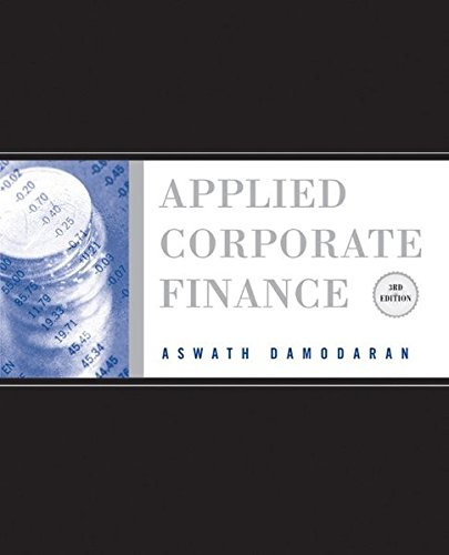 9780470384640: Applied Corporate Finance: A User's Manual