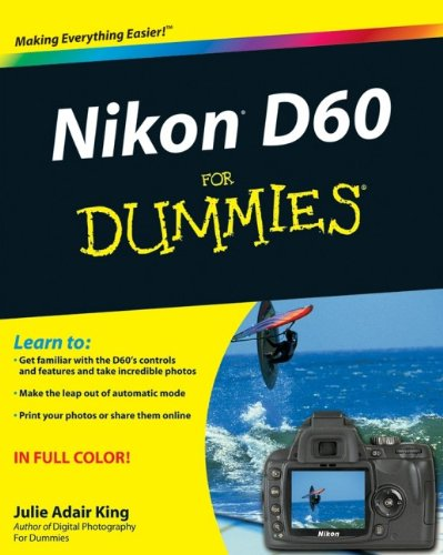 9780470385388: Nikon D60 for Dummies: 90 Years of Living, Loving, and Learning