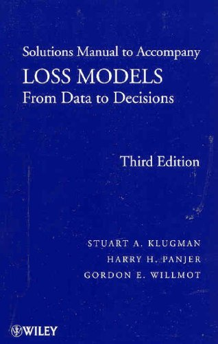 9780470385715: Loss Models, Solutions Manual: From Data to Decisions (Wiley Series in Probability and Statistics)