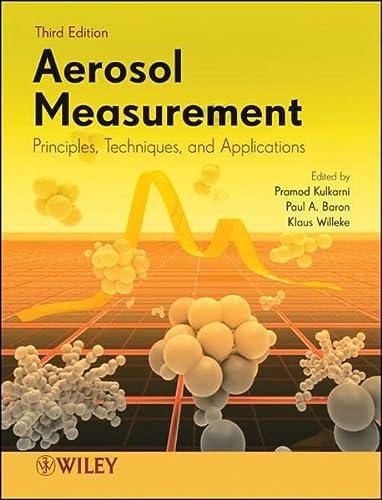 9780470387412: Aerosol Measurement: Principles, Techniques, and Applications