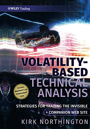 9780470387542: Volatility-Based Technical Analysis, Companion Web site: Strategies for Trading the Invisible
