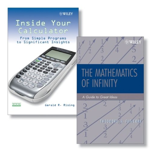 9780470388112: Inside Your Calculator: From Simple Programs to Significant Insights + the Mathematics of Infinity: A Guide to Great Ideas Set: AND The Mathematics of Infinity - A Guide to Great Ideas