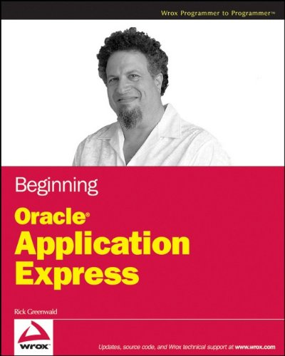 9780470388372: Beginning  Oracle Application Express