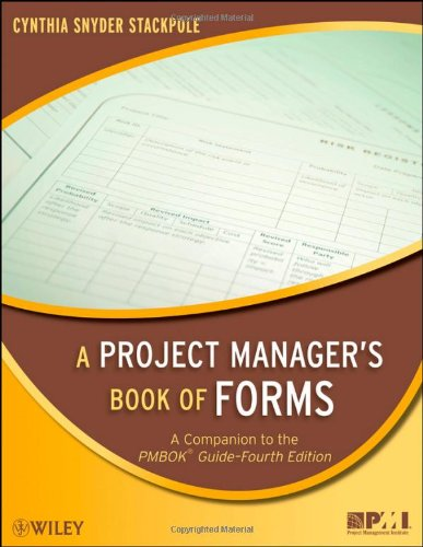 9780470389843: A Project Manager's Book of Forms: A Companion to the PMBOK Guide