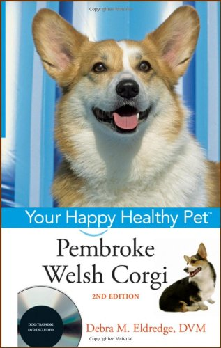 9780470390610: Pembroke Welsh Corgi: Your Happy Healthy Pet, with DVD