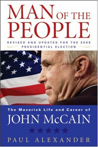 9780470390702: Man of the People: The Maverick Life and Career of John McCain