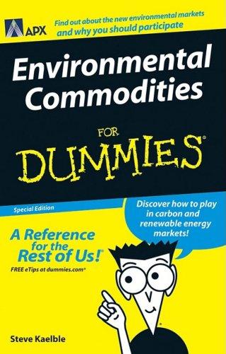 Environmental Commodities for Dummies: Steve Kaelble