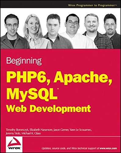 9780470391143: Beginning PHP 6, Apache, MySQL 6 Web Development