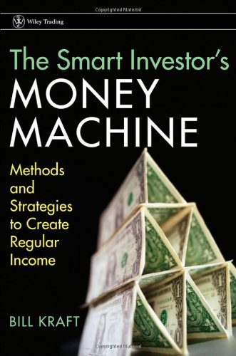 9780470391747: The Smart Investor's Money Machine: Methods and Strategies to Create Regular Income