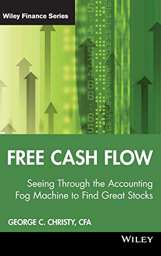 9780470391754: Free Cash Flow: Seeing Through the Accounting Fog Machine to Find Great Stocks (Wiley Finance Series)