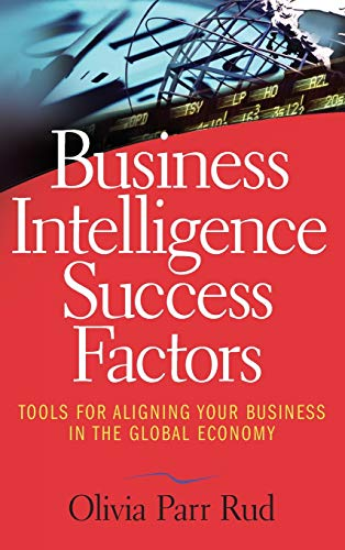 9780470392409: Business Intelligence Success Factors: Tools for Aligning Your Business in the Global Economy