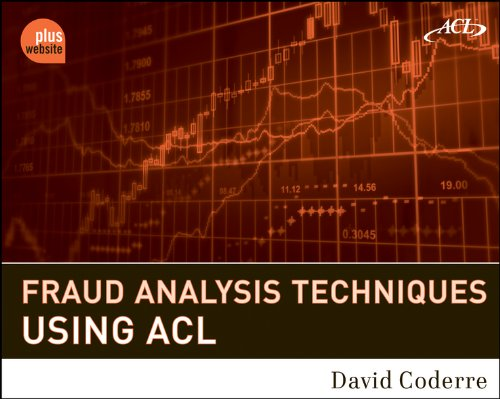 Fraud Analysis Techniques Using ACL: Coderre, David