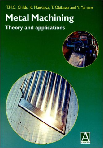 9780470392454: Metal Machining: Theory and Applications