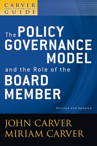 9780470392522: A Carver Policy Governance Guide, The Policy Governance Model and the Role of the Board Member (Volume 1)
