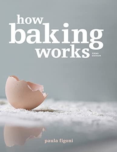 9780470392676: How Baking Works: Exploring the Fundamentals of Baking Science