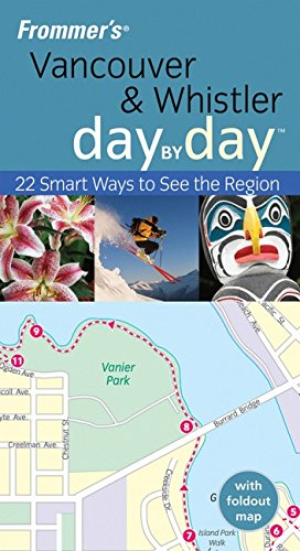 9780470393222: Vancouver & Whistler: Day by Day (Frommer's)