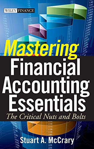 Mastering Financial Accounting Essentials: The Critical Nuts: McCrary, Stuart A.