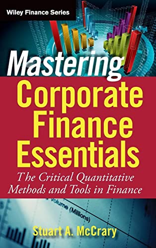 9780470393338: Mastering Corporate Finance Essentials: The Critical Quantitative Methods and Tools in Finance