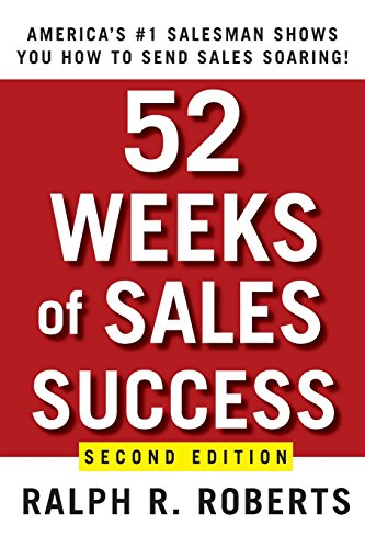 9780470393505: 52 Weeks of Sales Success 2e: America's Number One Salesman Shows You How to Send Sales Soaring
