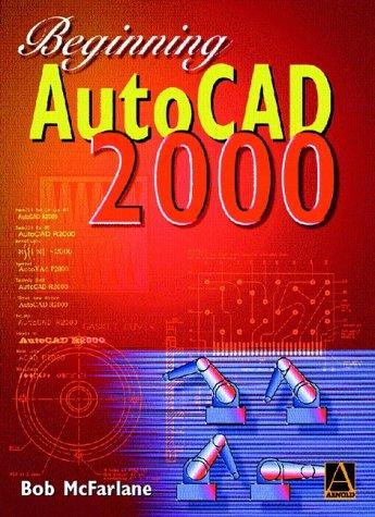 9780470394885: Beginning AutoCAD 2000