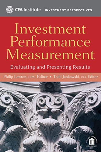 9780470395028: Investment Performance Measurement: Evaluating and Presenting Results