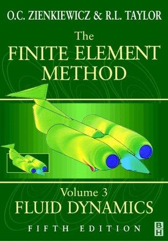 9780470395066: The Finite Element Method, Fluid Dynamics (Volume 3)