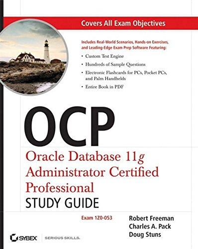 9780470395134: OCP: Oracle Database 11g Administrator Certified Professional Study Guide: (Exam 1Z0-053)