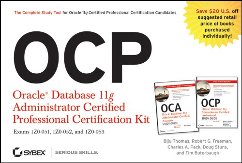 9780470395141: OCP: Oracle Database 11g Administrator Certified Professional Certification Kit Set: Exams 1Z0-051, 1Z0-052, and 1Z0-053: 1Z1-051, 1Z1-052 and 1Z1-053