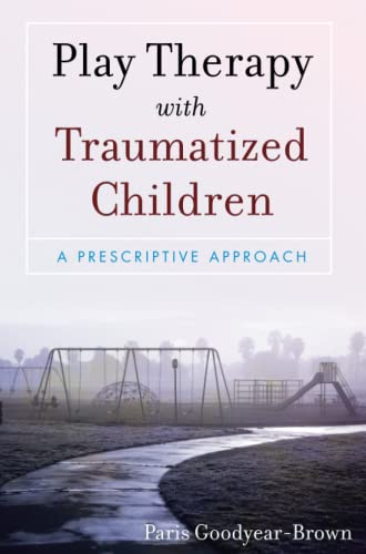 9780470395240: Play Therapy with Traumatized Children