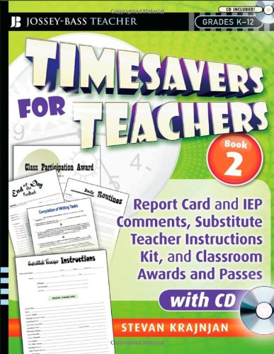 9780470395332: Timesavers for Teachers, Book 2: Report Card and IEP Comments, Substitute Teacher Instructions Kit, and Classroom Awards and Passes, with CD