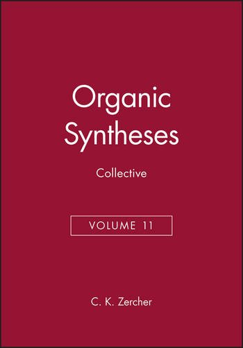 9780470395486: Organic Syntheses, Collective Volume 11 (Organic Syntheses Collective Volumes)