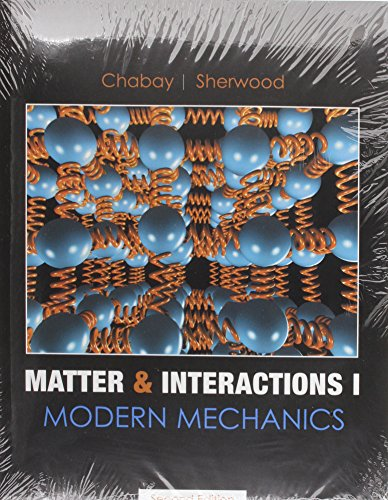 9780470395578: Matter and Interactions I: AND Interactions II - Electric and Magnetic Interactions, 2r.ed: Modern Mechanics