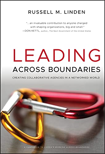 9780470396773: Leading Across Boundaries: Creating Collaborative Agencies in a Networked World