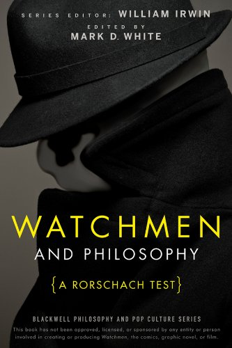 9780470396858: Watchmen and Philosophy: A Rorschach Test (The Blackwell Philosophy and Pop Culture Series)