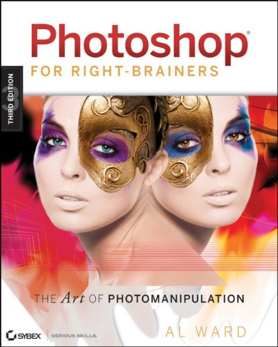 9780470397015: Photoshop for Right-Brainers: The Art of Photomanipulation