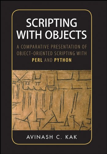 9780470397251: Scripting with Objects: A Comparative Presentation of Object-Oriented Scripting with Perl and Python