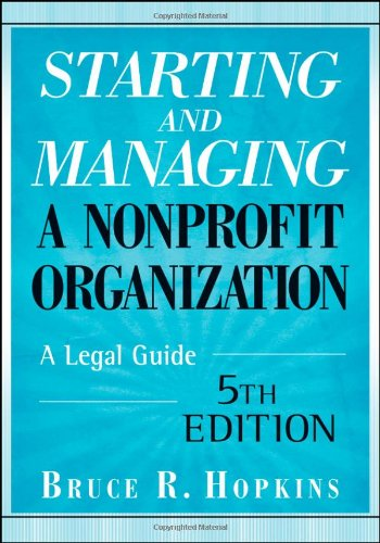 9780470397930: Starting and Managing a Nonprofit Organization: A Legal Guide