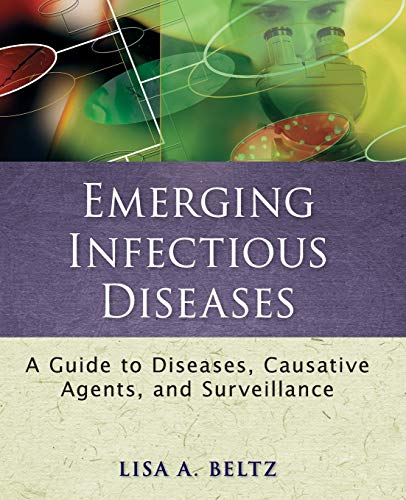9780470398036: Emerging Infectious Diseases: A Guide to Diseases, Causative Agents, and Surveillance