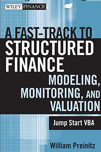 9780470398128: Fast Track Structured Finance Modeling ,Monitoring, And Valuation: Jump Start VBA
