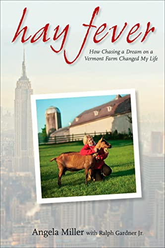 9780470398333: Hay Fever: How Chasing a Dream on a Vermont Farm Changed My Life