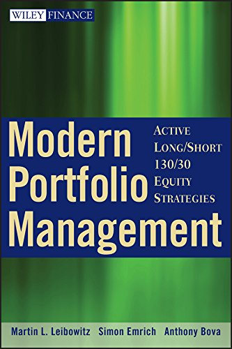 9780470398531: Modern Portfolio Management: Active Long/Short 130/30 Equity Strategies (Wiley Finance Series)