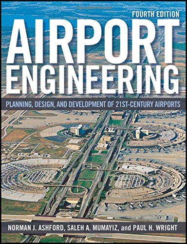 9780470398555: Airport Engineering: Planning, Design and Development of 21st Century Airports